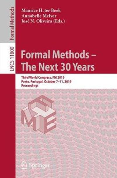 Formal Methods - The Next 30 Years - Maurice H. ter Beek