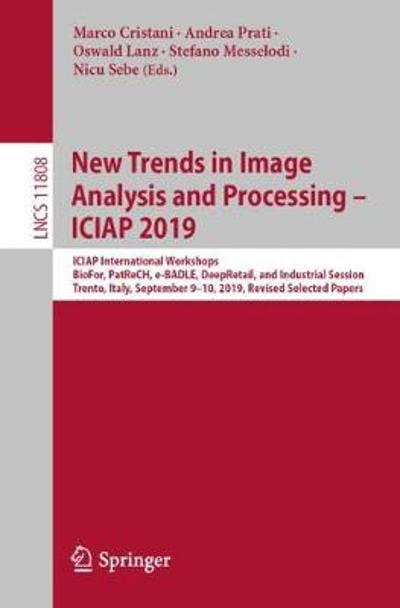 New Trends in Image Analysis and Processing - ICIAP 2019 - Marco Cristani