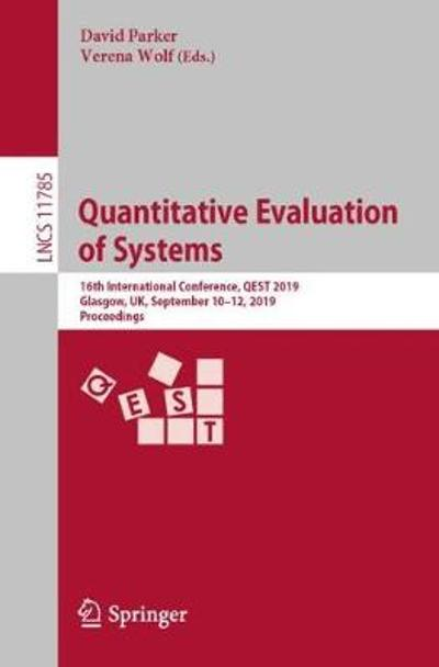 Quantitative Evaluation of Systems - David Parker