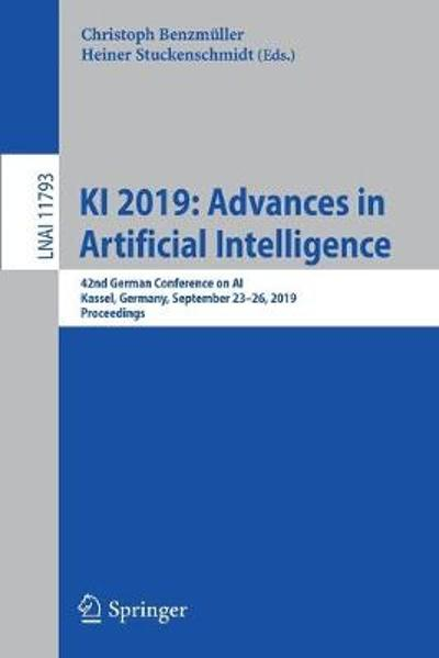 KI 2019: Advances in Artificial Intelligence - Christoph Benzmuller