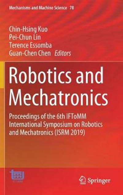 Robotics and Mechatronics - Chin-Hsing Kuo