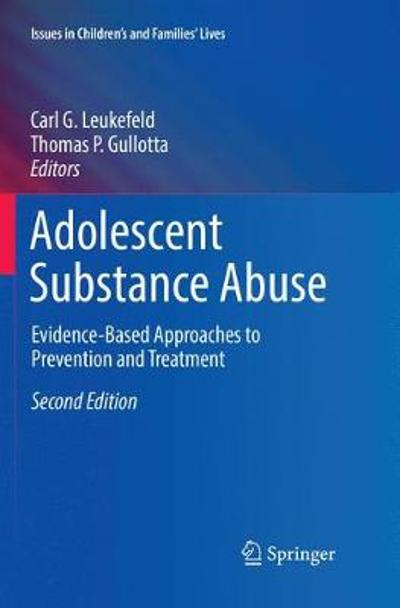 Adolescent Substance Abuse - Carl G. Leukefeld