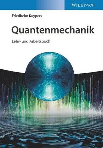Quantenmechanik - Friedhelm Kuypers