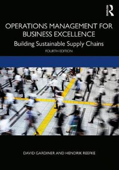 Operations Management for Business Excellence - David Gardiner