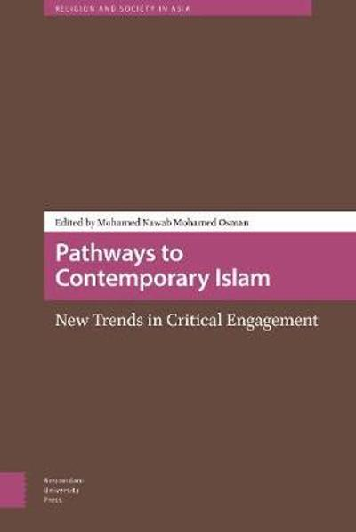 Pathways to Contemporary Islam - Mohamed Nawab Mohamed Osman
