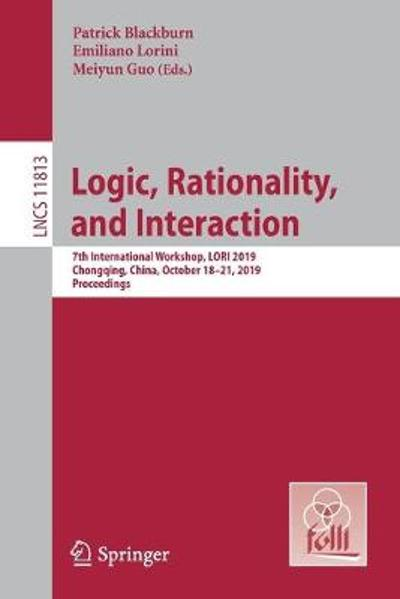 Logic, Rationality, and Interaction - Patrick Blackburn