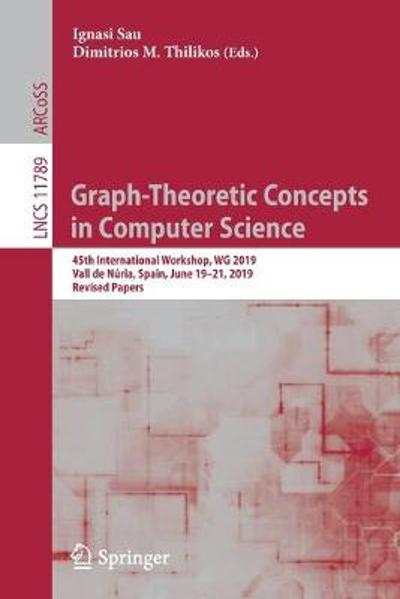 Graph-Theoretic Concepts in Computer Science - Ignasi Sau