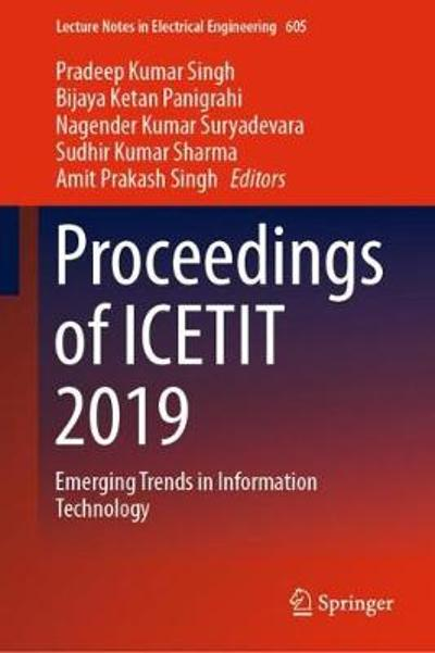 Proceedings of ICETIT 2019 - Pradeep Kumar Singh