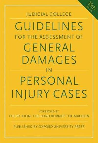 Guidelines for the Assessment of General Damages in Personal Injury Cases - Judicial College