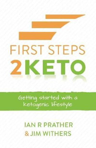 First Steps 2 Keto - Ian Prather