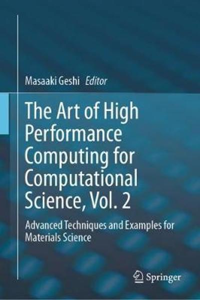 The Art of High Performance Computing for Computational Science, Vol. 2 - Masaaki Geshi