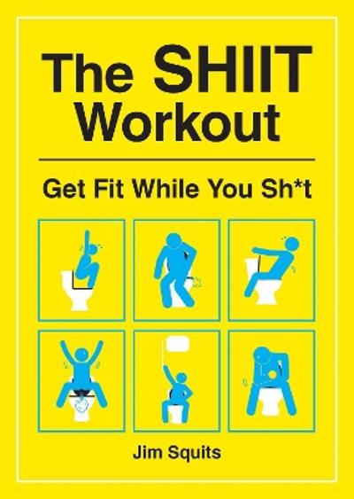 The SHIIT Workout - ,Joe Squits