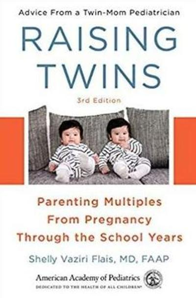 Raising Twins - Shelly Vaziri Flais, MD, FAAP