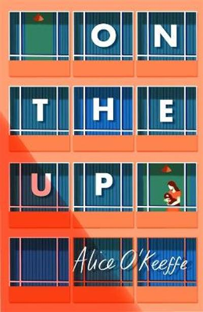 On The Up - Alice O'Keeffe