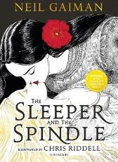 The Sleeper and the Spindle - Neil Gaiman Chris Riddell