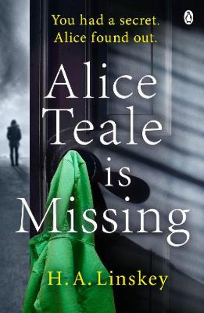 Alice Teale is Missing - H. A. Linskey