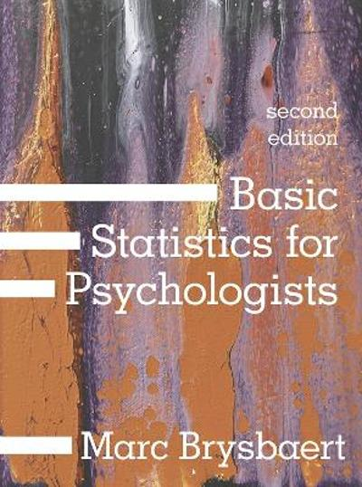 Basic Statistics for Psychologists - Marc Brysbaert