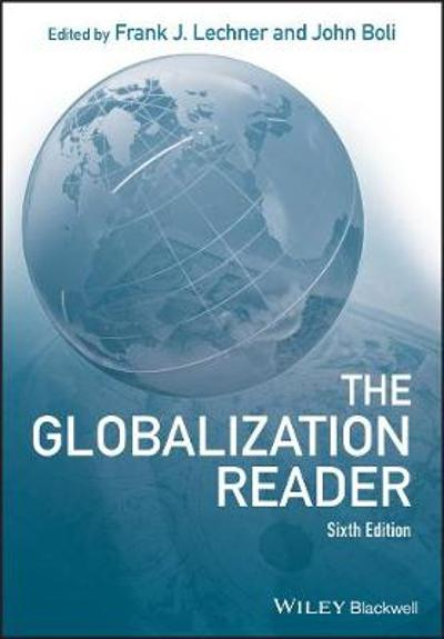 The Globalization Reader - Frank J. Lechner