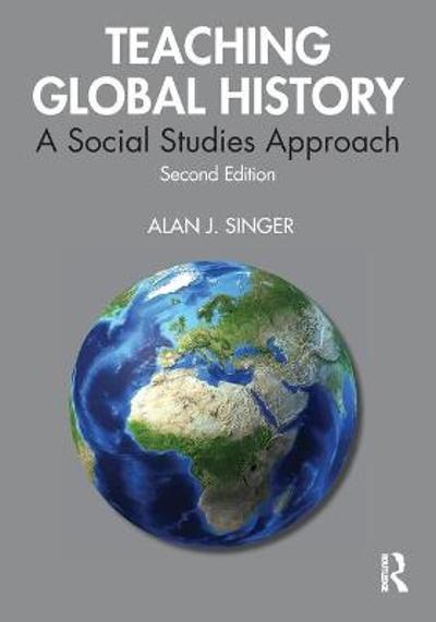 Teaching Global History - Alan J. Singer