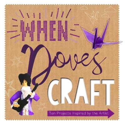 When Doves Craft - Sonia Bownes