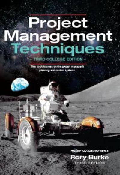 Project Management Techniques 3ed - Rory Burke