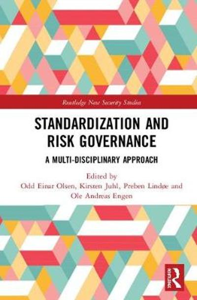 Standardization and Risk Governance - Odd Einar Olsen