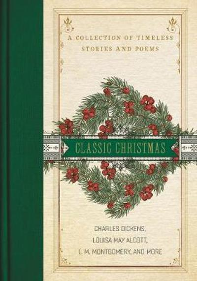 A Classic Christmas - Louisa May Alcott