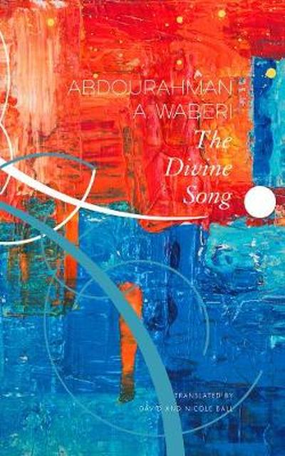 The Divine Song - Abdourahman a Waberi