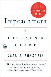 Impeachment: A Citizen's Guide - Cass R. Sunstein