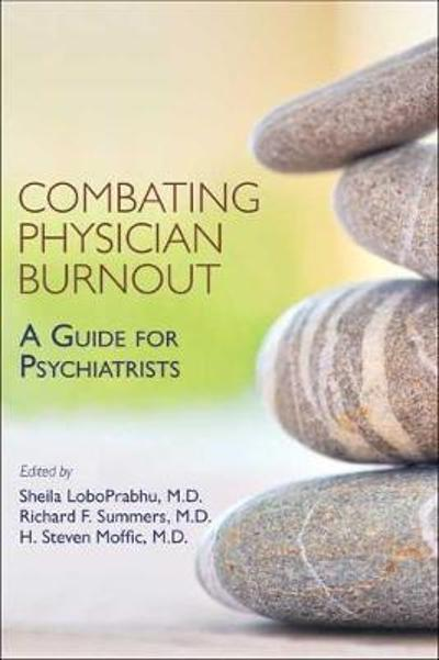 Combating Physician Burnout - Sheila LoboPrabhu