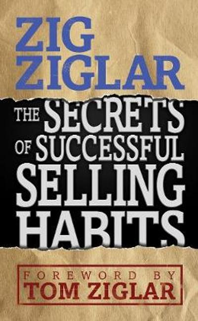 Secrets of Successful Selling Habits - Zig Ziglar