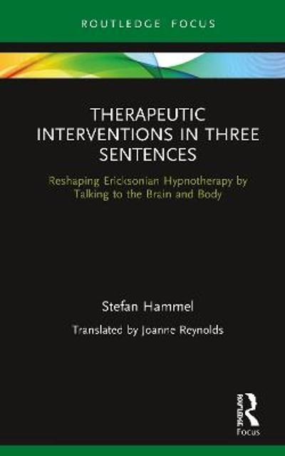 Therapeutic Interventions in Three Sentences - Stefan Hammel