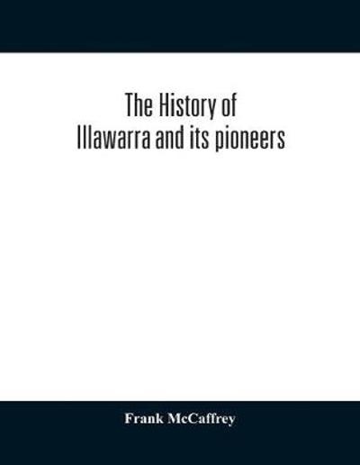 The history of Illawarra and its pioneers - British Columbia