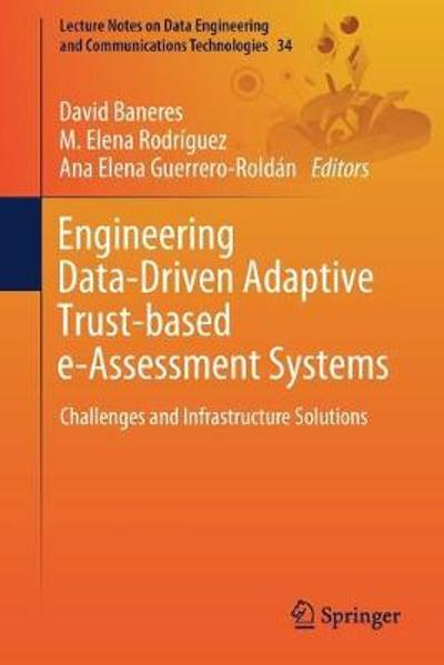 Engineering Data-Driven Adaptive Trust-based e-Assessment Systems - David Baneres