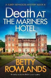 Death at the Mariners Hotel - Betty Rowlands