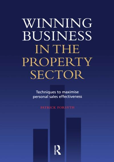 Winning Business in the Property Sector - Patrick Forsyth