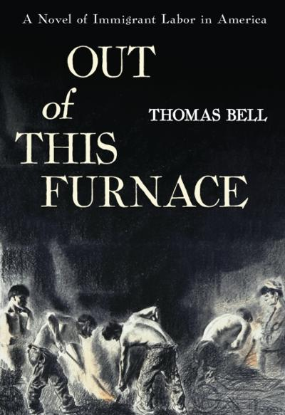 Out Of This Furnace - Bell Thomas Bell