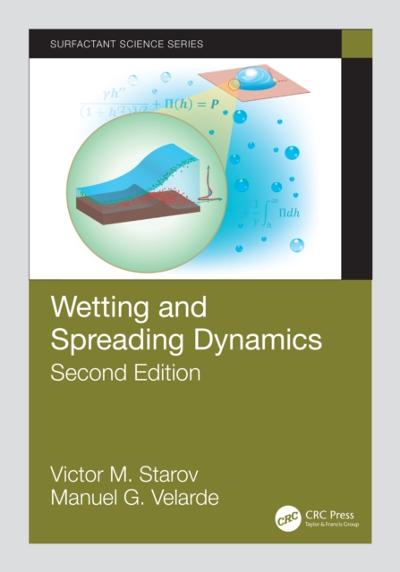 Wetting and Spreading Dynamics, Second Edition - Victor M. Starov
