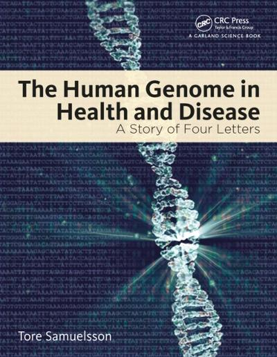Human Genome in Health and Disease - Tore Samuelsson