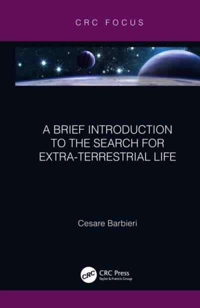 Brief Introduction to the Search for Extra-Terrestrial Life - Cesare Barbieri