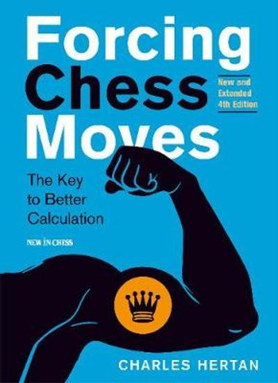 Forcing Chess Moves - Charles Hertan