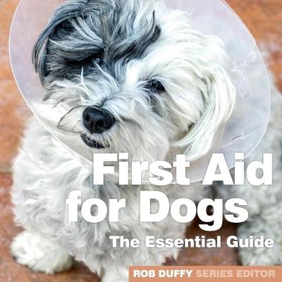 First Aid for Dogs - Robert Duffy