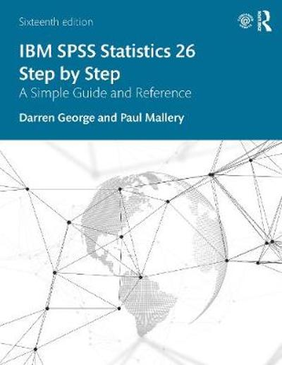 IBM SPSS Statistics 26 Step by Step - Darren George