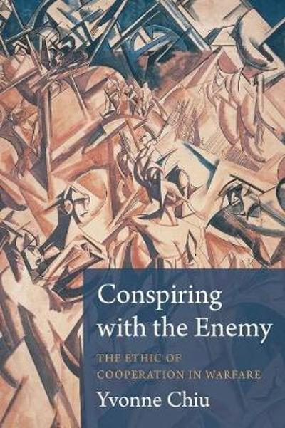 Conspiring with the Enemy - Yvonne Chiu