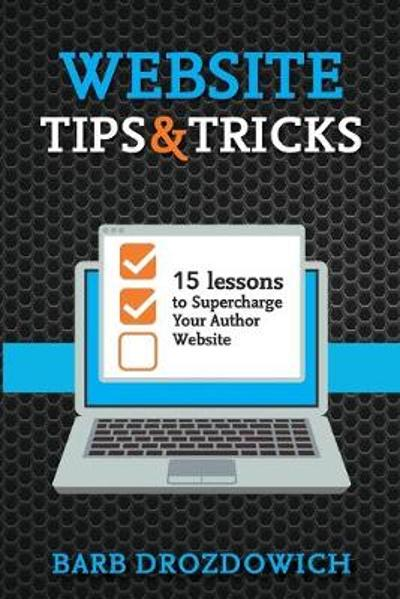 Website Tips and Tricks - Barb Drozdowich