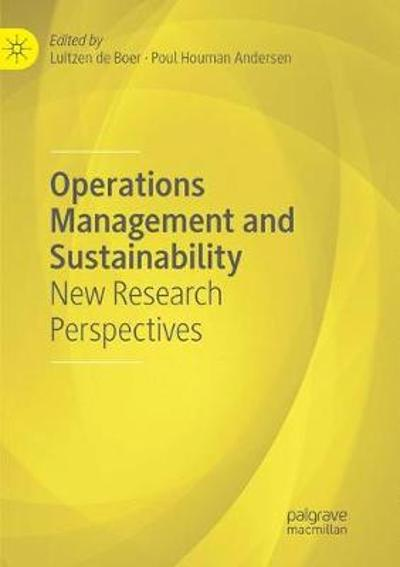 Operations Management and Sustainability - Luitzen de Boer