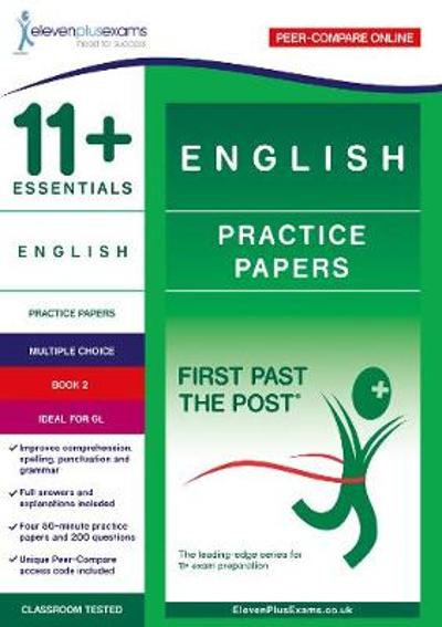 11+ Essentials English Practice Papers Book 2 -