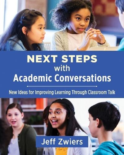 Next Steps with Academic Conversations - Jeff Zwiers
