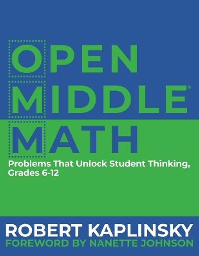 Open Middle Math - Robert Kaplinsky