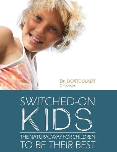 Switched-On Kids - Dorte Bladt